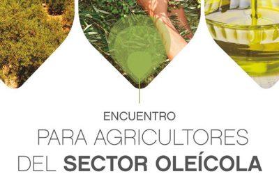 I ENCUENTRO PARA AGRICULTORES DEL SECTOR OLEÍCOLA